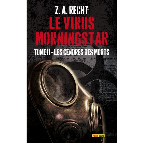 Le virus Morningstar Tome 2 - Les cendres des morts