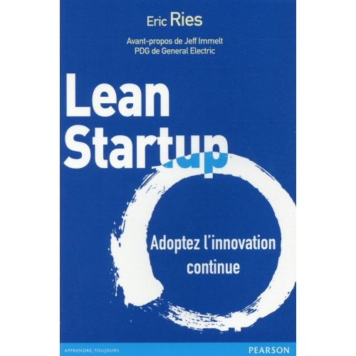 Lean Startup - Adoptez l'innovation continue