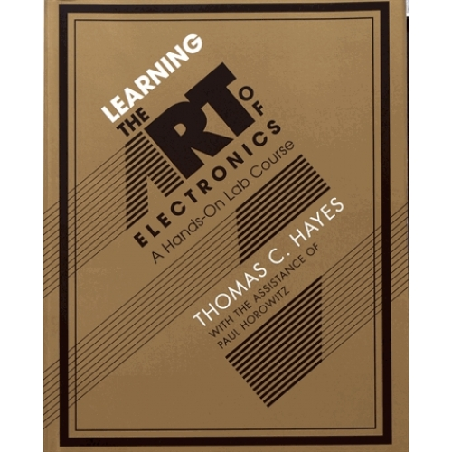 Learning the Art of Electronics - A Hands-On Lab Course