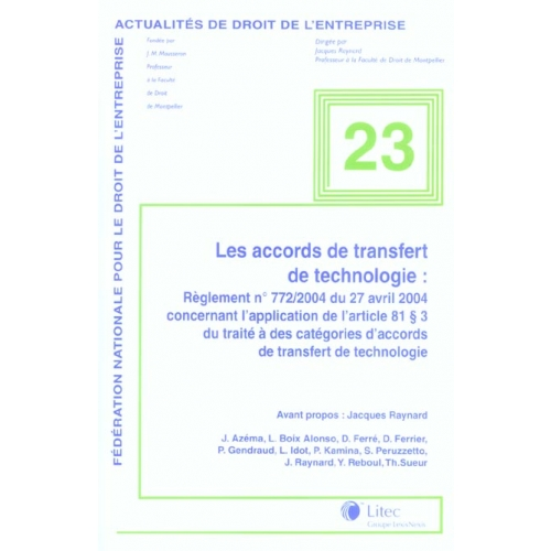 Les accords de transfert de technologie - Règlement n°772/2004 du 27 avril 2004