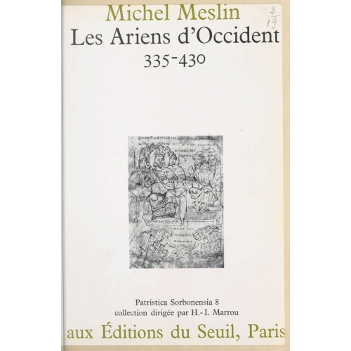 Les Ariens d'Occident : 335-430