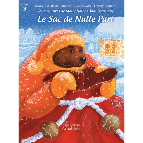 Les aventures de Molly Holly et Tom Bearnaby Tome 3 - Le Sac de Nulle Part