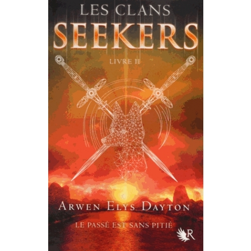Les Clans Seekers Tome 2 - Voyageur