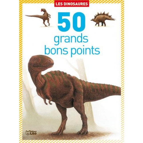 Les dinosaures - 50 grands bons points
