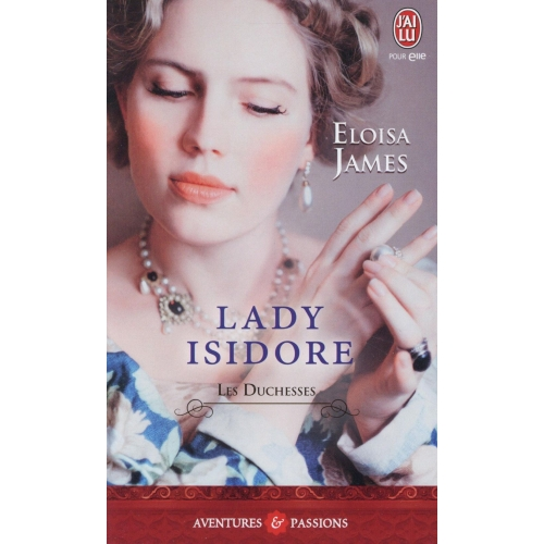 Les duchesses Tome 4 - Lady Isidore