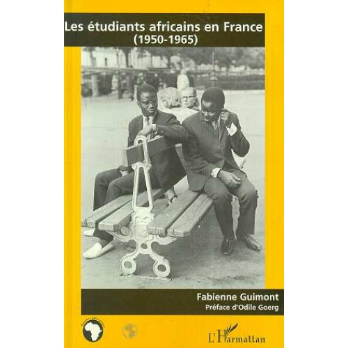 Les étudiants africains en France, 1950-1965