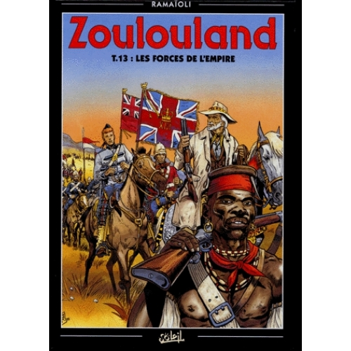 Zoulouland Tome 13 - Les forces de l'Empire