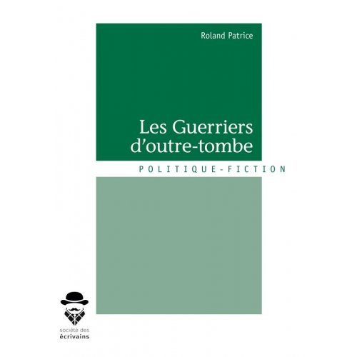 LES GUERRIERS D'OUTRE-TOMBE