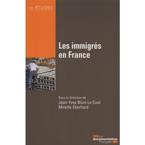 Les immigrés en France