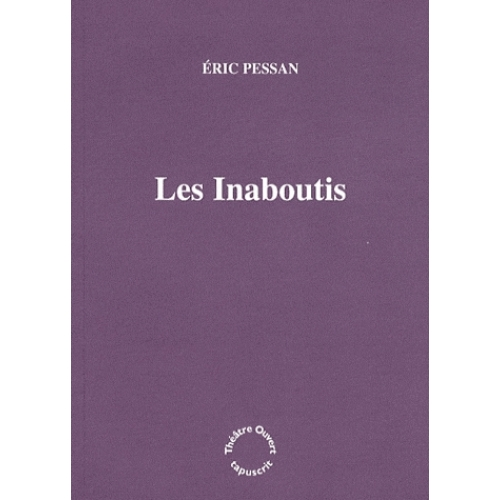 Les Inaboutis