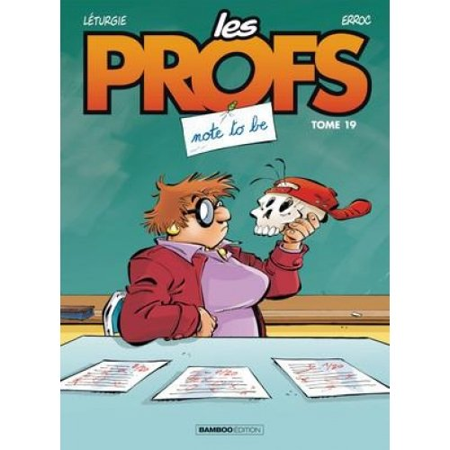 Les Profs Tome 19 - Note to be