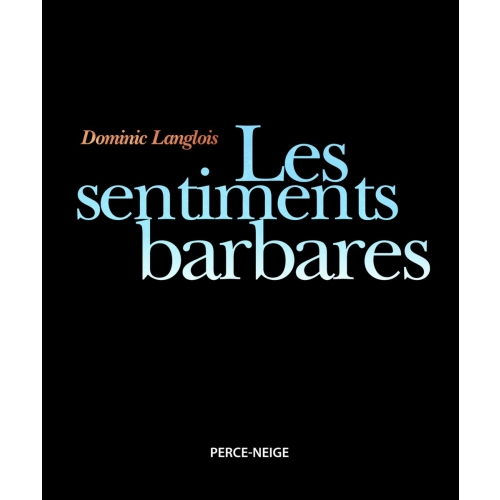 Les sentiments barbares