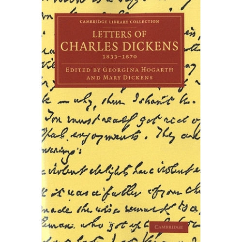 Letters of Charles Dickens (1833-1870)
