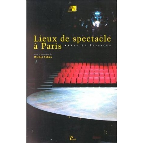 LIEUX DE SPECTACLE A PARIS
