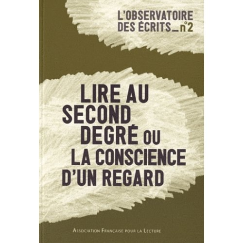 Lire au second degré ou la conscience d'un regard