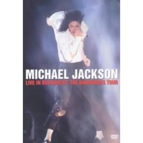 LIVE IN BUCHAREST: THE DANGEROUS TOUR