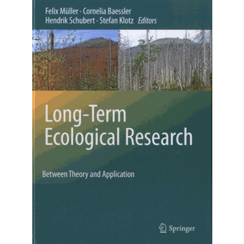 Long-Term Ecological Research - Between Theory and Application