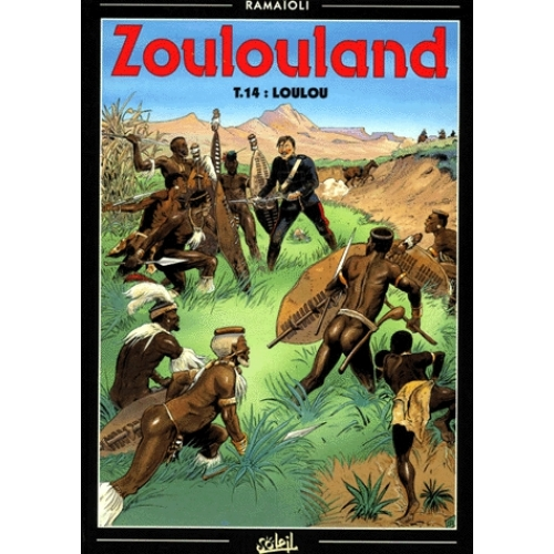 Zoulouland Tome 14 - Loulou