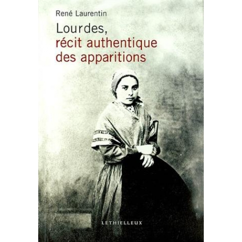 Lourdes récit authentique des apparitions
