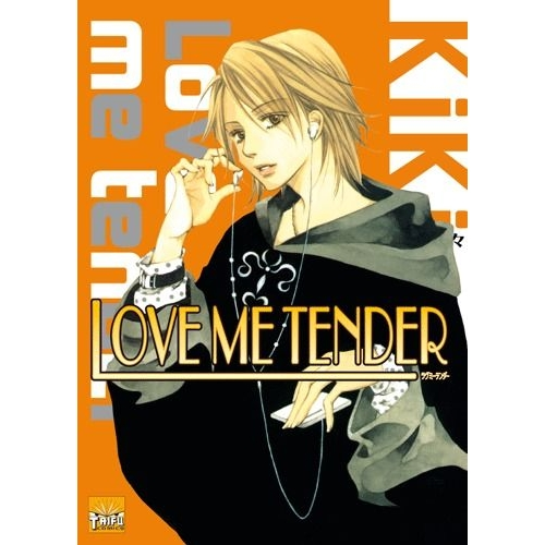 Love me tender Tome 6