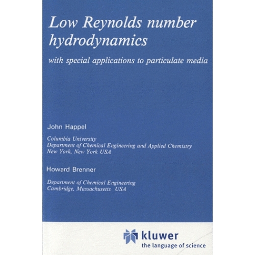 Low Reynolds Number Hydrodynamics - With Special Applications to Particulate Media