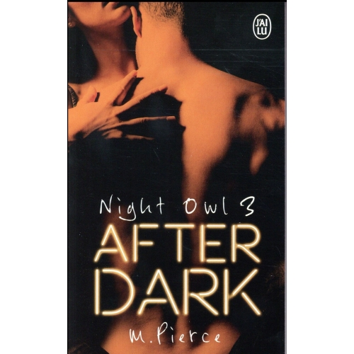 Night Owl Tome 3 - After dark