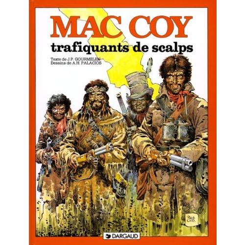 MAC COY TOME 7 : TRAFIQUANTS DE SCALPS