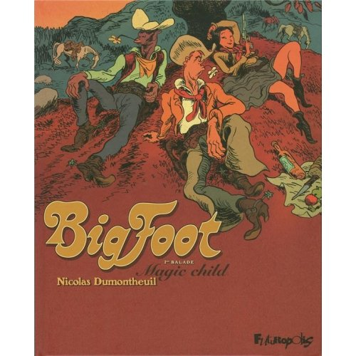Big Foot Tome 1 - Magic child