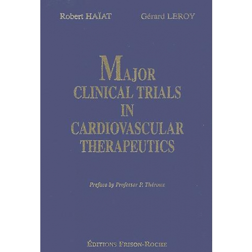 Major clinical trials in cardiovascular therapeutics 1995-2000