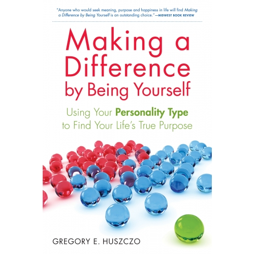 Making a Difference by Being Yourself