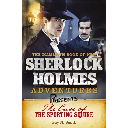 Mammoth Books presents The Case of the Sporting Squire