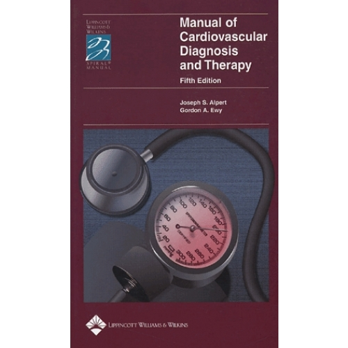 Manual of Cardiovascular Diagnosis and Therapy