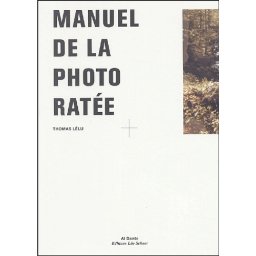 Manuel de la photo ratée
