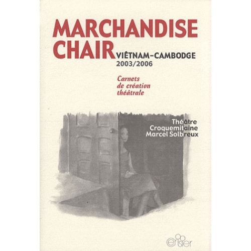 Marchandise chair - Viêtnam-Cambodge 2003-2006