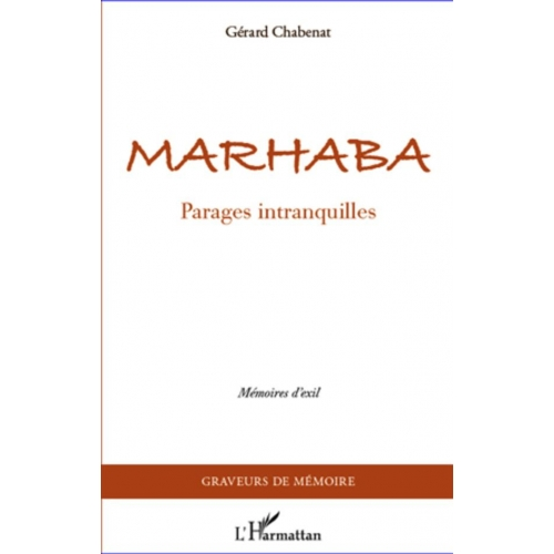 Marhaba - Parages intranquilles