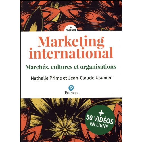 Marketing international - Marchés, cultures et organisations