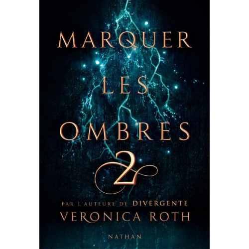 Marquer les ombres Tome 2