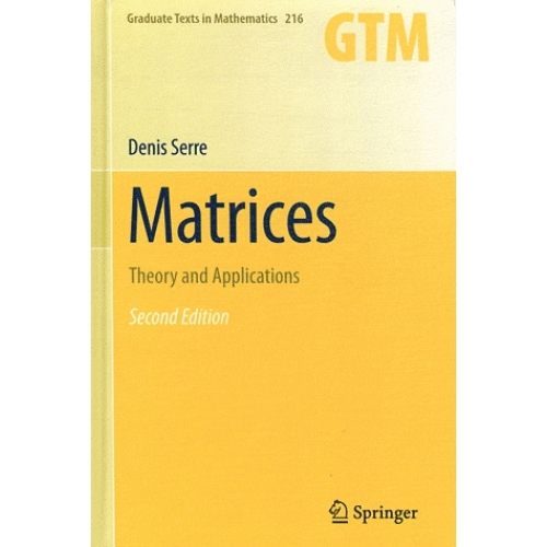 Matrices - Theory and Applications