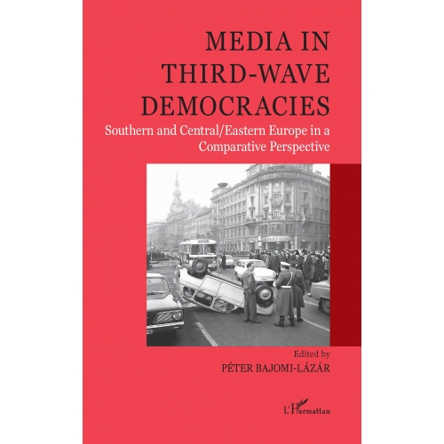 Media in third-wave democracies