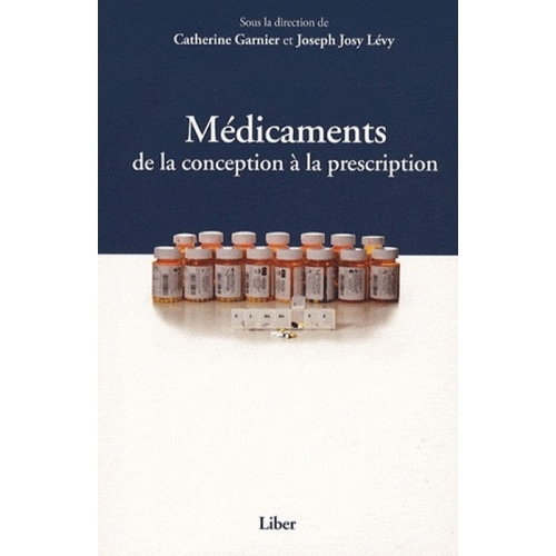 Médicaments - De la conception à la prescription