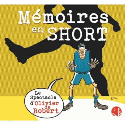 MÉMOIRES EN SHORT