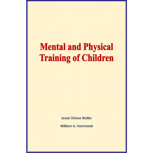 Mental and Physical Training of Children