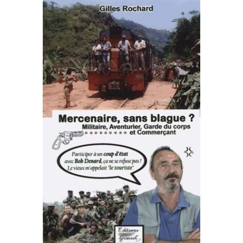 Mercenaire, sans blague ?