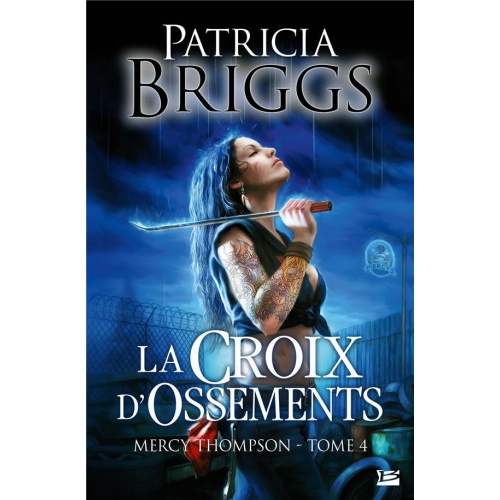Mercy Thompson Tome 4 - La Croix d'ossements