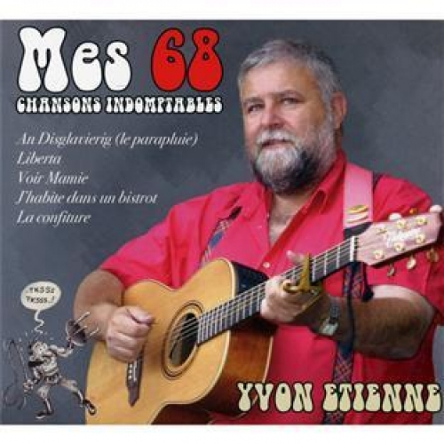 MES 68 CHANSONS INDOMPTABLES