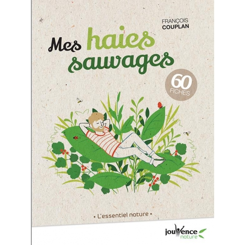 MES HAIES SAUVAGES