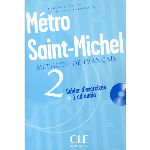 Métro Saint-Michel 2 - Cahier d'exercices