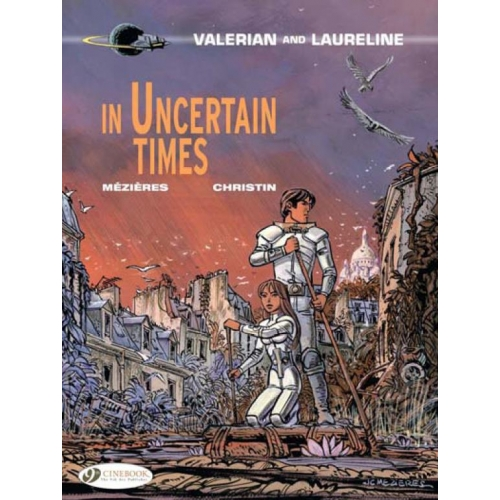 Valerian and Laureline Tome 18 - In Uncertain Times