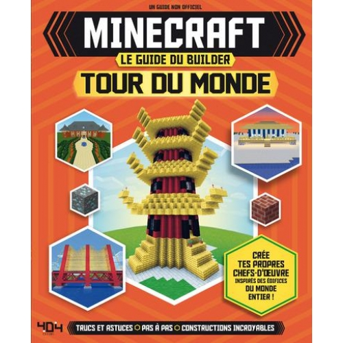 Minecraft - Le guide du builder - Tour du monde