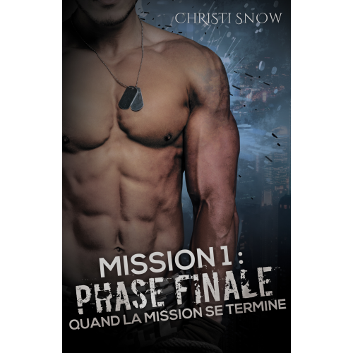 Mission 1 : Phase Finale